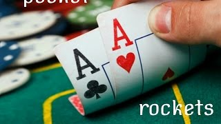 Texasholdem tips and success for pocket rockets!
