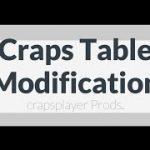 Crapsplayer –  Craps Table Modification