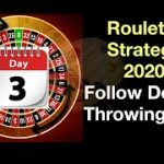 Day 3 Follow Dealer Throwing Site | Roulette Strategy 2020 (Video 43)