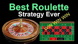 Best Roulette Strategy Ever | Win Big