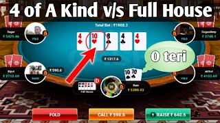 4 of A Kind v/s Full house| poker game play | Rk expert