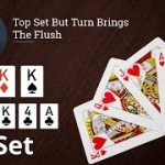 Poker Strategy: Top Set But Turn Brings The Flush