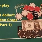 How to play craps for a $1 dollar!! (Poor Man Craps Series Part 1)