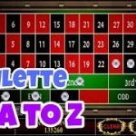 Roulette A to Z Betting Tactic to Win