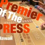 Craps Hawaii  — Premier of the X-Press (Playing X-Press Across or Inside Depending on Table Minimum)