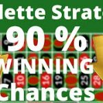 Roulette Winning Strategy 2020: How I won more than $ 8'000 with 90 % winning chances