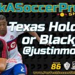 Texas Hold'em or Blackjack @justinmorrow  | PS Clips | #AskASoccerPro Show Ep.086