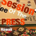 Craps Hawaii — Showing $160 X – Press (Session 3 of 3)