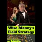 Aggressive Field Betting Craps Strategy : Day #7 (from Wise Manny)