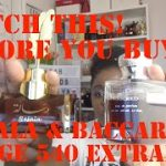 WATCH BEFORE YOU BUY BACCARAT ROUGE 540 EXTRAIT & RESALA  HERE ARE CHEAPER OPTIONS FANTASIA & SACRED