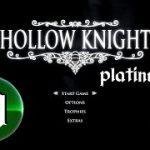 Hollow Knight Platinum — STREAM 60 — Pantheon of Hallownest