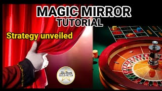 MAGIC MIRROR (Part2)- Tutorial | New Roulette Strategy  #Roulette #LiveDealers #Evolution