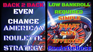 Back 2 Back Even Chance American Roulette Strategy | Roulette Boss