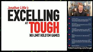 Excelling at Tough No-Limit Hold'em Q&A – A Little Coffee with Jonathan Little, 11/11/2020