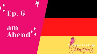 Learn German with Showgirls: am Abend (Ep. 6, Telling Time)