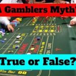 A Craps Player's Myth or False Information?