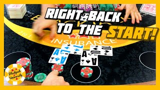 Right Back To The Start! Low Stake Blackjack Table | $100 Buy In