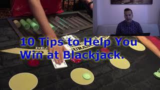 10 tips to help you win at Blackjack.