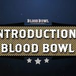 Learn to Play Blood Bowl – Introduction