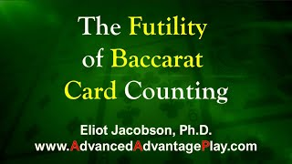 The Futility of Baccarat Card Counting