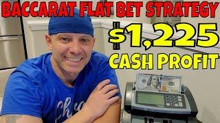 Baccarat Flat Bet Strategy- Christopher Mitchell Makes $1,225 Cash Profit.