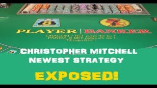 Christopher Mitchell Baccarat Scammer $2000 new strategy EXPOSED!