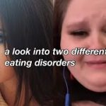 alr: a look into two different eating disorders