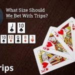 Poker Strategy: What Size Should We Bet With Trips?