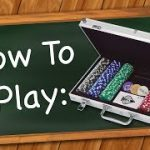 How to play Poker – 5 Card Draw