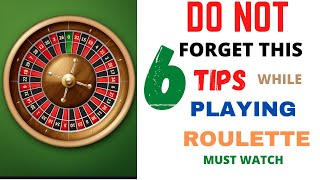 Top 6 Tips to Win Roulette Everyday  Win Money Everyday From Roulette  Part-1