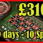 Roulette Strategy – Win £3100 in 9 Days with 10 spins – My system how to make big money every day.
