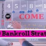 Best Craps Strategy for $100 Bankroll
