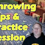 Craps Throwing Tips & A Fantastic Practice Session