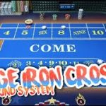 IRON CROSS WITH A HEDGE – Craps Betting System