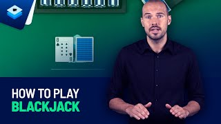 How to Play Blackjack For Beginners | Tutorials, Tips & Strategy