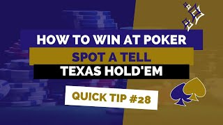 Does Every Poker Player Have a Tell? | Poker Tip #28