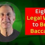 Eight Legal Ways to Beat Baccarat that Aren't Card Counting