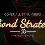 Bond Strategy – Cover all 37 numbers | Roulette Trick to Win