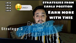 POKER STRATEGIES in Hindi | How to play from early position | Poker in Hindi