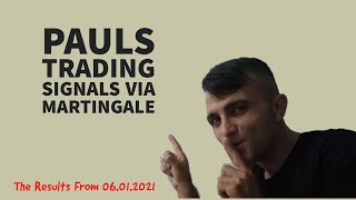 Pauls Trading Signals Via Martingale | The Results From 06.01.2021