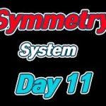 Baccarat Symmetry System Day 11