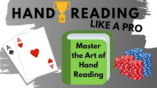 How to Hand Read Like a Pro in Poker