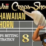 The Hawaiian Horn Craps Betting Strategy (Gimme Fifty $50)