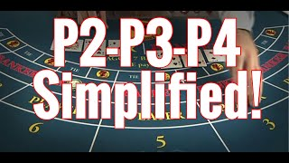 P2-P3-P4 Systems Simplified||How to win at Baccarat! #10