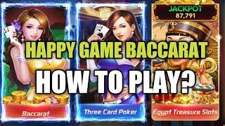 HAPPY GAME BACCARAT- PAANO LARUIN?