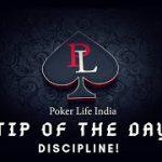 Poker tip of the day- Discipline!