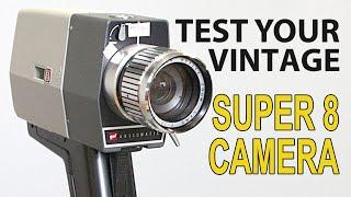 Test Your Super 8 Camera!