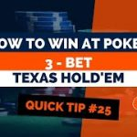 When Do I 3-Bet In Poker? | Poker Tip #25 | How to Win at Texas Hold'em