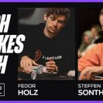 Fedor Holz & Steffen Sontheimer Play HIGH STAKES Cash – Stream Highlights Pt. 2