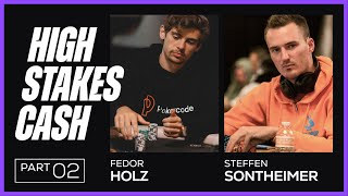 Fedor Holz & Steffen Sontheimer Play HIGH STAKES Cash – Stream Highlights Pt. 2
